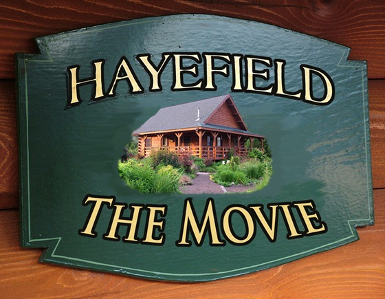 Hayefield: The Movie!