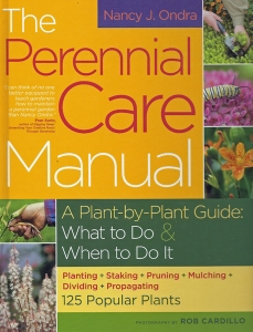 The Perennial Care Manual by Nancy J. Ondra
