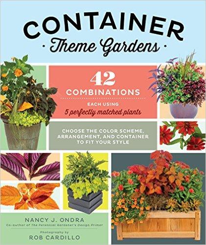 Container Theme Gardens by Nancy J. Ondra